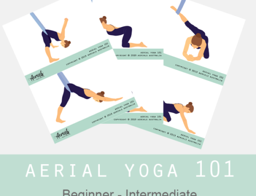 AERIAL YOGA 101 – A beginners guide to aerial yoga – FREE RESOURCE by Aerials Australia
